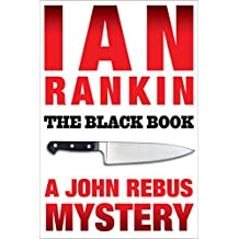 The Black Book: An Inspector Rebus Mystery (Inspector Rebus series Book 5)