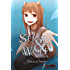 Spice and Wolf, Vol. 8 (light novel): The Town of Strife I