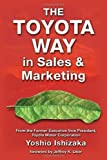 img - for The Toyota Way in Sales and Marketing book / textbook / text book