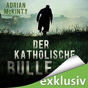 Der katholische Bulle (Sean Duffy 1) Hörbuch