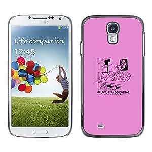 Stuss Case / Funda Carcasa protectora - Galactus Douche - Funny - Samsung Galaxy S4