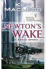 Newton's Wake: A Space Opera Kindle Edition