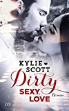 Dirty, Sexy, Love (Dive Bar, Band 2)