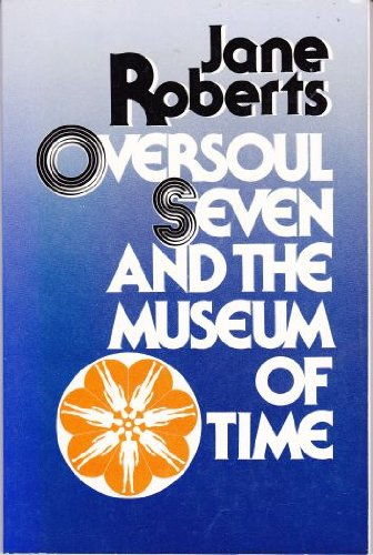 Oversoul Seven and the Museum of Time