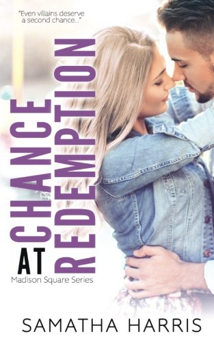 Read Online Chance At Redemption (Madison Square) (Volume 3) pdf