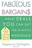 Fabulous Bargains!, Stephanie Gallagher, 0312202768