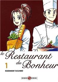 Le Restaurant du Bonheur, tome 1  par Yasuhiro Nakanishi