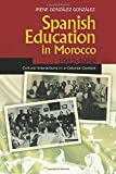 Spanish Education in Morocco, 1912–1956
