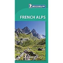 Michelin Green Guide French Alps, 6e