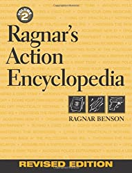 Ragnar's Action Encyclopedia of Practical Knowledge and Proven Techniques: A Do-It-Yourself Guide to