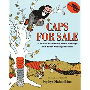 Caps for Sale: A Tale of a Peddler, Some Monkeys, and Their Monkey Business (Paperback)