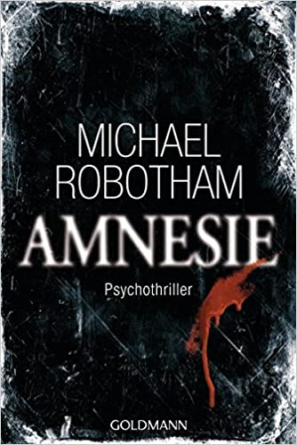 https://www.amazon.de/Amnesie-OLoughlins-Fall-OLoughlin-Vincent/dp/3442476437/ref=sr_1_1?s=books&ie=UTF8&qid=1525110371&sr=1-1&keywords=amnesie