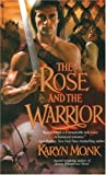 The Rose and the Warrior, Karyn Monk, 0553577611