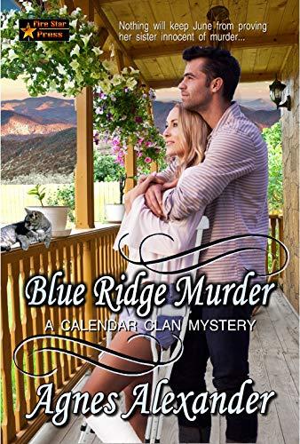 Blue Ridge Murder (A Calendar Clan Mystery Book 1) by [Alexander, Agnes]