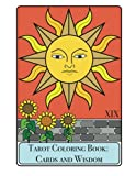 Tarot Coloring Book - Cards and Wisdom (Coloring Books for Adults)