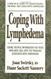 Coping with Lymphedema, Joan Swirsky and Diane S. Nannery, 0895298562