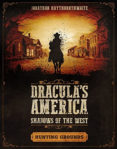 Download Dracula's America: Shadows of the West: Hunting Grounds pdf epub