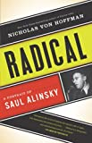 img - for Radical: A Portrait of Saul Alinsky book / textbook / text book
