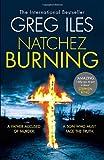 Natchez Burning (Penn Cage, Book 4) by Greg Iles (2014-06-05)