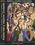 img - for Signifyin(g), Sanctifyin', & Slam Dunking: A Reader in African American Expressive Culture book / textbook / text book