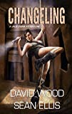 Changeling: A Jade Ihara Adventure (Jade Ihara Adventures Book 2)
