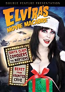 Elviras Movie Macabre - Santa Claus Conquers The Martians Beast From Haunted Cave by Entertainment One