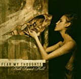 HELL SWEET HELL by FEAR MY THOUGHTS (2005-08-02)