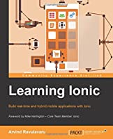 Learning Ionic: Build Hybrid Mobile Applications with HTML5 Front Cover