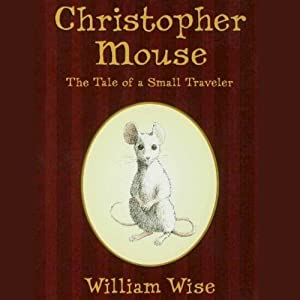 Christopher Mouse Audiobook