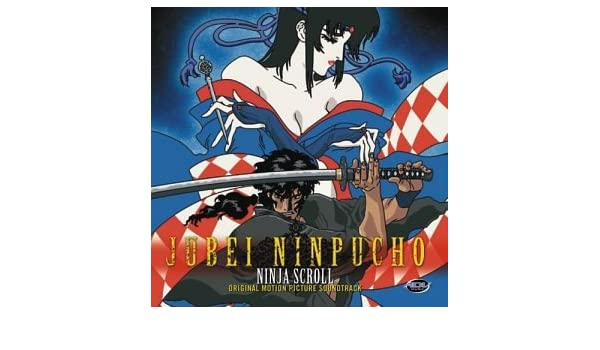 Jubei Ninpucho Ninja Scroll: Original Soundtrack: Amazon.es ...