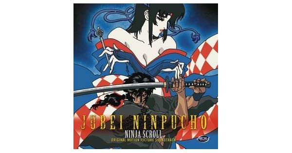Amazon.com: Jubei Ninpucho Ninja Scroll: Music