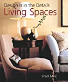 img - for Design Is in the Details: Living Spaces book / textbook / text book