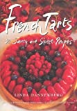 img - for French Tarts: 50 Savory and Sweet Recipes book / textbook / text book