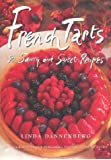 French tarts. 50 savory and sweet recipes