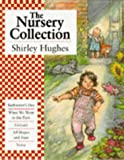 The Nursery Collection (Bathwater's Hot; When We Went to the Park; Colours; All Shapes and Sizes; Noisy
