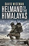 img - for Helmand to the Himalayas: One Soldier s Inspirational Journey (General Military) book / textbook / text book