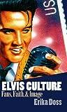 Elvis Culture, Erika Doss, 0700609482