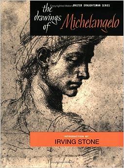 Drawings of Michelangelo (Master Draughtsman Series)