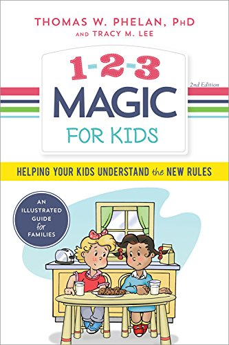 Book Cover: 1-2-3 Magic for Kids: Helping Your Kids Understand the New Rules