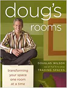 Doug S Rooms Transforming Your Space One Room At A Time