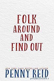 Folk Around and Find Out (Good Folk: Modern Folktales Book 2) (English Edition)