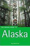 Alaska (Rough Guide Travel Guides)