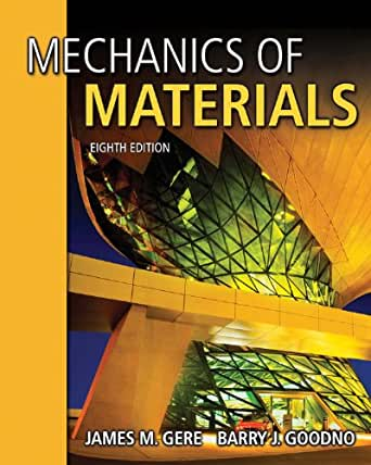mechanics of materials 8th edition gere and goodno pdf