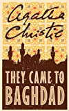 They Came to Baghdad by Agatha Christie front cover