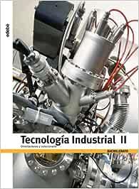 Orientaciónes y Solucionario Tecnología Industrial II