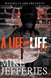 A Life for a Life Part 2, Mike Jefferies, 0982841469