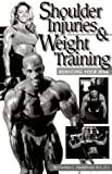 Shoulder Injuries and Weight Training, Cynthia L. Humphreys, 1552100138