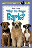 Why Do Dogs Bark?, Joan Holub, 0803725043