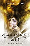 Front cover for the book La viaggiatrice di O by Elena Cabiati