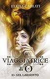 La viaggiatrice di O by Elena Cabiati front cover